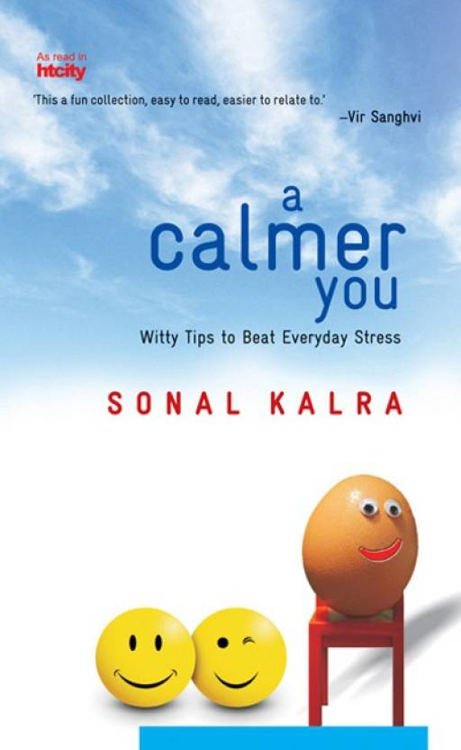 A Calmer You : Witty Tips to Beat Everyday Stress