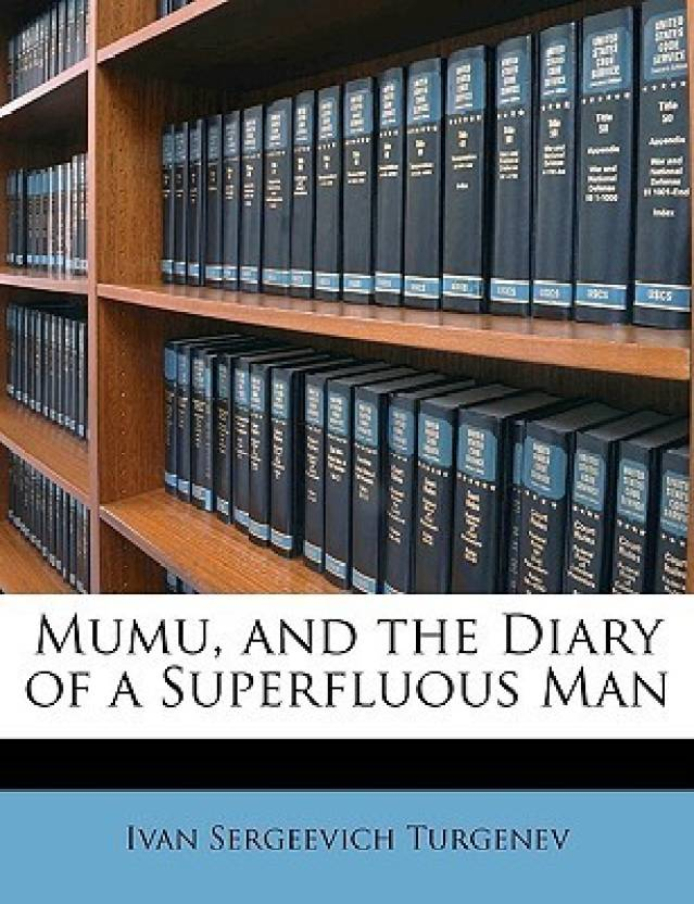 Mumu, and the Diary of a Superfluous Man: Buy Mumu, and the