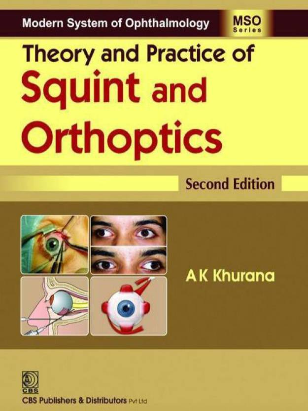 Theory and Practice of Squint and Orthoptics 2nd Edition - Buy ...