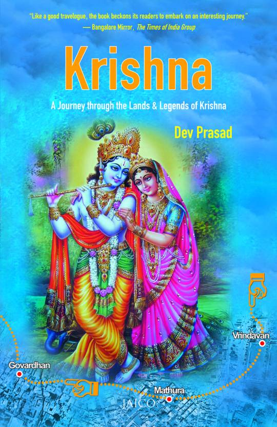Krishna: A Journey through the Lands & Legends of Krishna