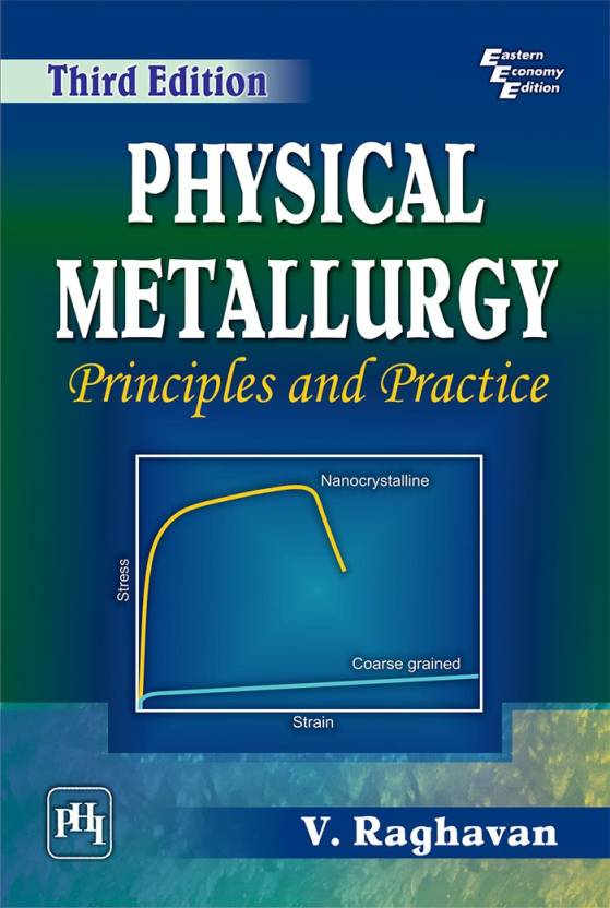 Physical metallurgy principles and practice buy physical physical metallurgy principles and practice fandeluxe Gallery