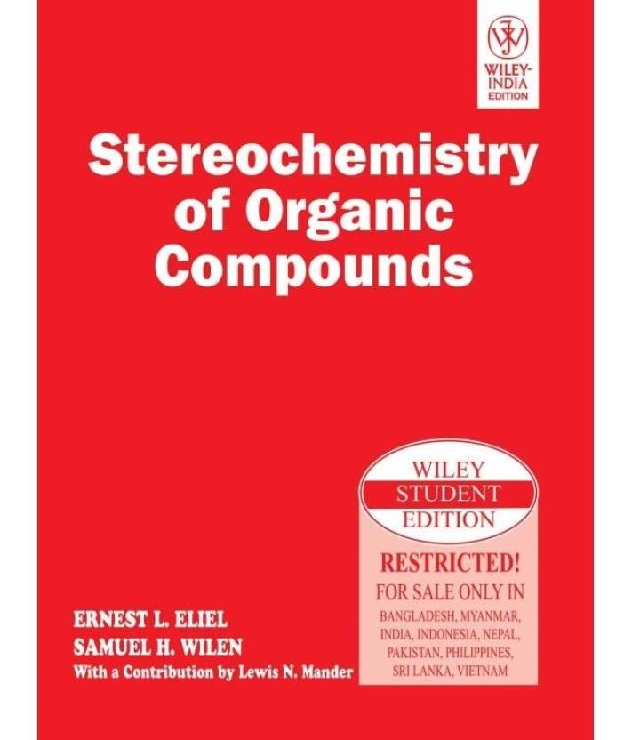 Stereochemistry of Organic Compounds 1st Edition: Buy