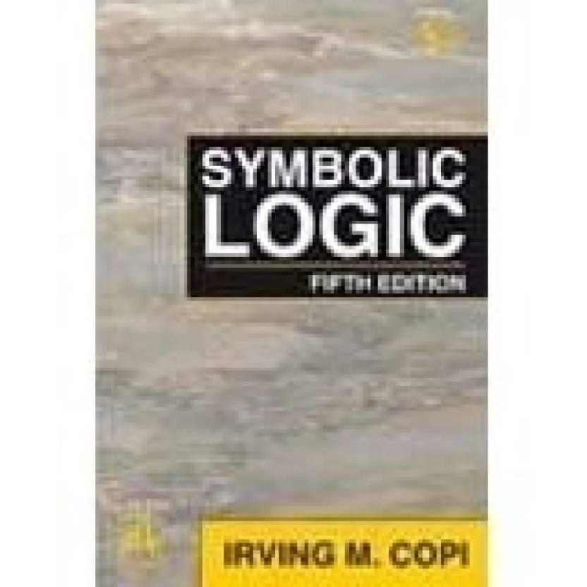 Symbolic Logic 5th Edition 5th Edition Buy Symbolic Logic 5th