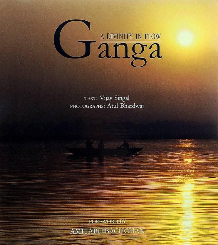 Ganga: A Divinity In Flow