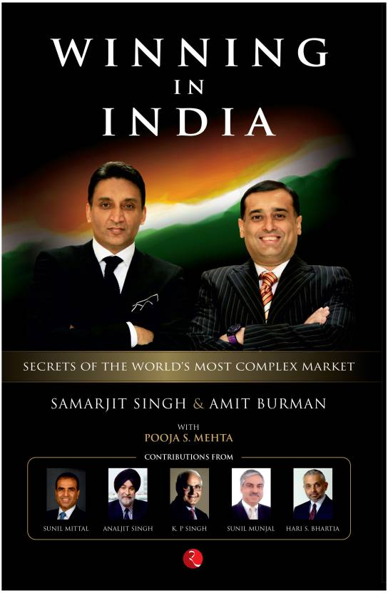 Winning in India : Secrets of the Worlds Most Complex Market 1st Edition