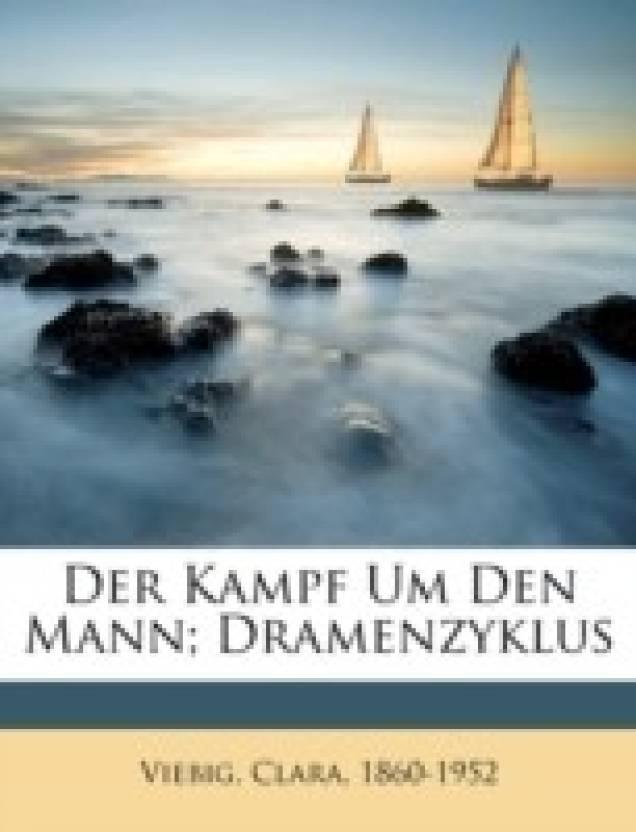 Der Kampf Um Den Mann; Dramenzyklus