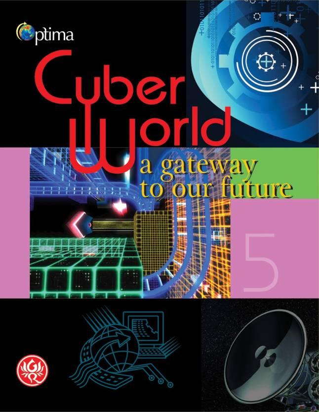 Cyber World-5: Buy Cyber World-5 by Mr  Ravi K  Chugh at Low Price