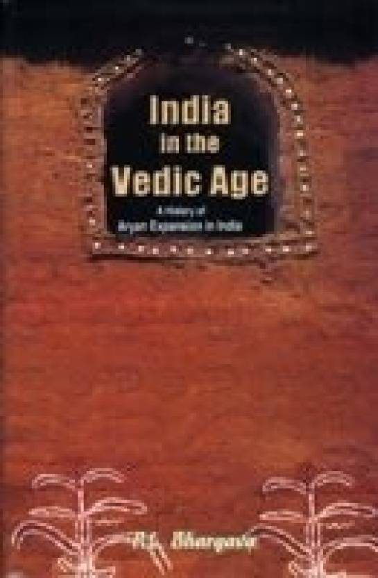 India in the vedic age: Buy India in the vedic age by P  L