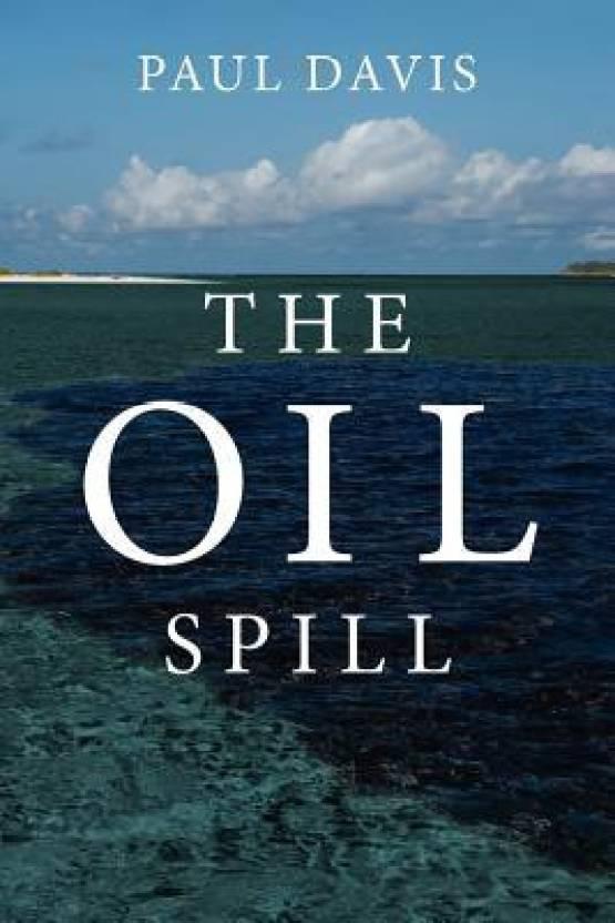 The Oil Spill