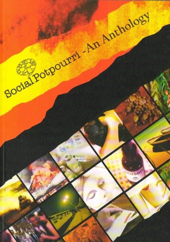 SOCIAL POTPOURRI -AN ANTHOLOGY : An Anthology