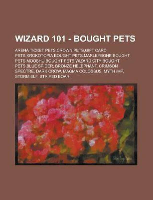 Wizard 101 - Bought Pets: Arena Ticket Pets, Crown Pets, Gift Card