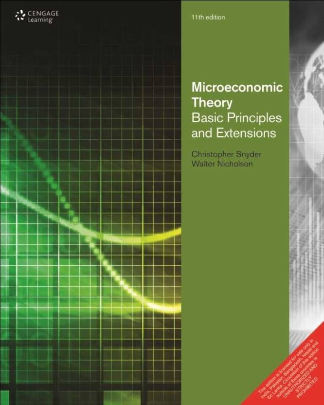 Microeconomic Theory : Basic Principles and Extensions 11th Edition