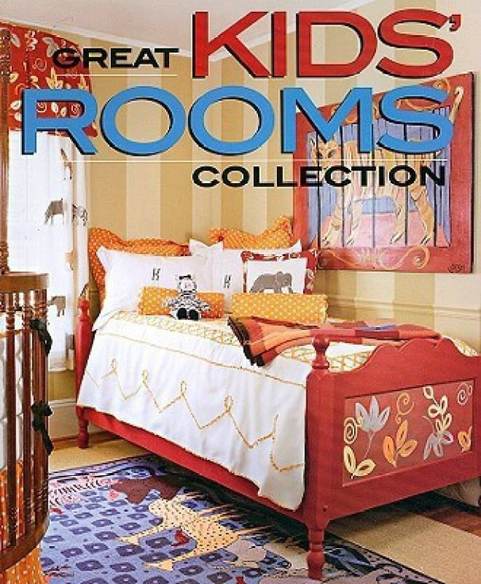 Great Kids' Rooms Collection (Better Homes & Gardens Decorating)