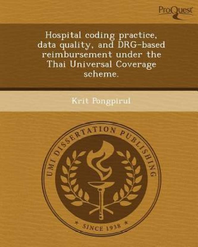 Hospital Coding Practice Data Quality And Drg Based Reimbursement