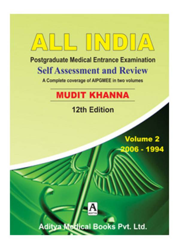 All India Postgraduate Medical Entrance Examination : Self Assessment and Review (Volume - 2) 2006 - 1994 12th Edition