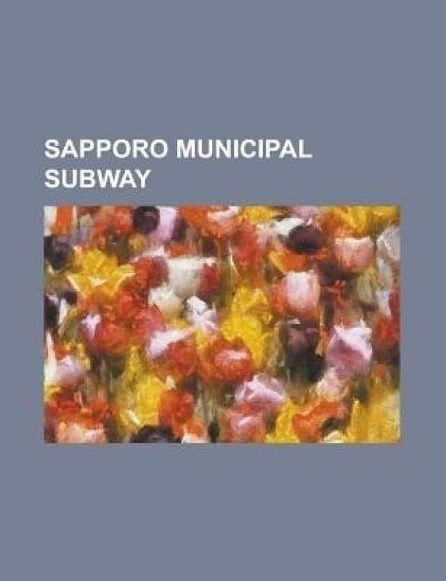 Sapporo Municipal Subway Map.Sapporo Municipal Subway T Zai Line Sapporo Station Namboku Line