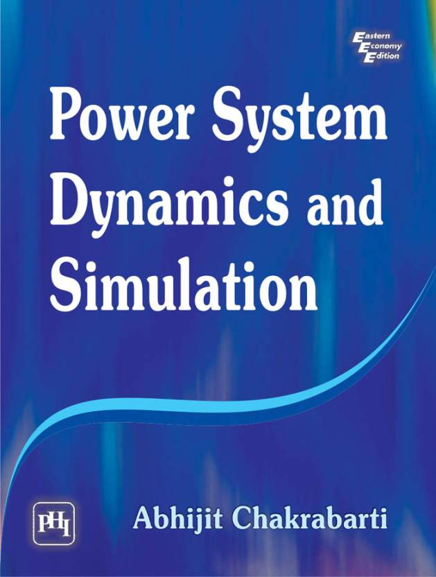 Power System Dynamics and Simulation: Buy Power System Dynamics and