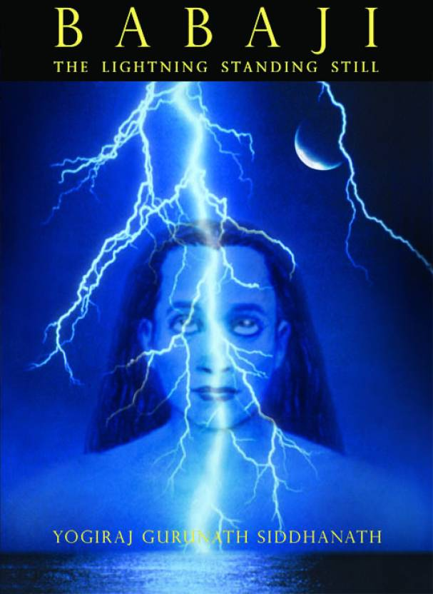 Babaji: The Lightning Standing Still