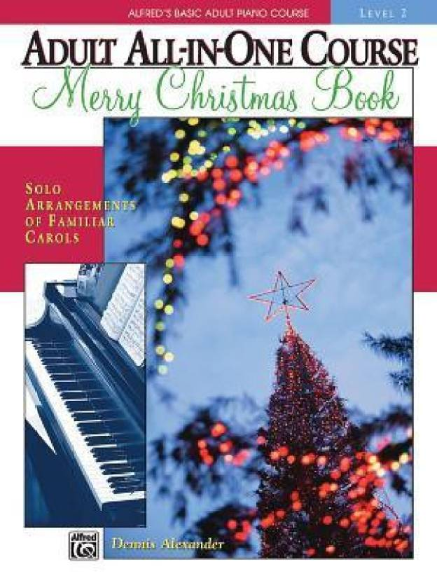 Alfred's Basic Adult All-in-one Course: Christmas Piano Book 2