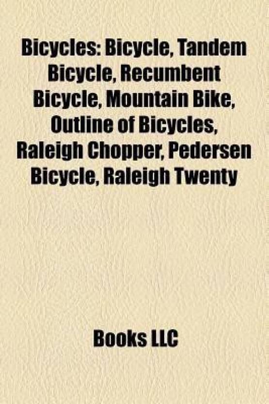 Bicycles: Bicycle, Tandem Bicycle, Recumbent Bicycle, Mountain Bike