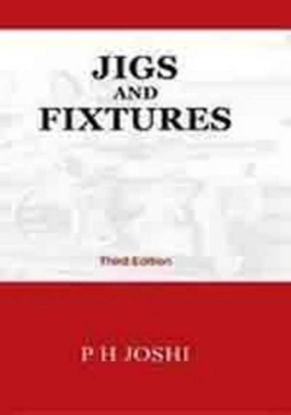 Jigs and fixtures third edition 3rd edition buy jigs and fixtures jigs and fixtures third edition 3rd edition fandeluxe Gallery