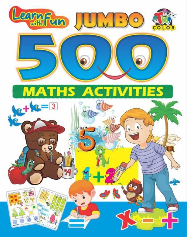 JUMBO 500 MATHS ACTIVITIES : Smart Books For Smart Kids - Buy JUMBO ...