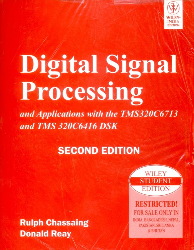 Digital Signal Processing and Applications with the