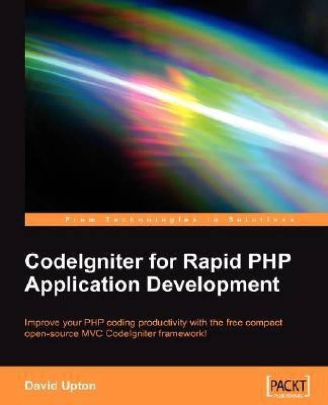 CodeIgniter for Rapid PHP Application Development: Improve