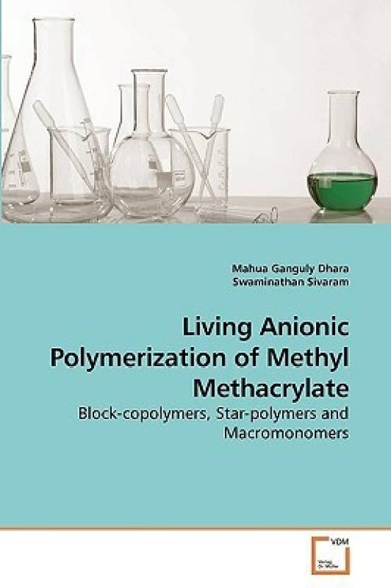 Living Anionic Polymerization of Methyl Methacrylate