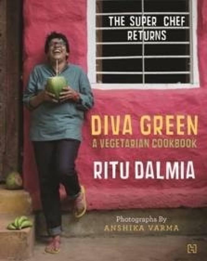 Diva Green: A Vegetarian's Cookbook