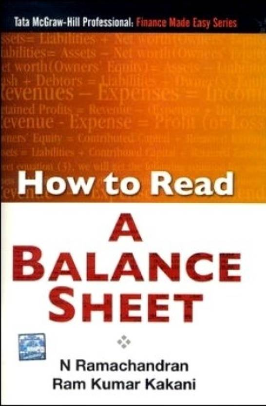 How to Read a Balance Sheet 1st Edition