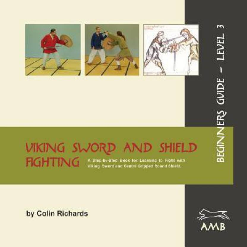 Viking Sword and Shield Fighting Beginners Guide Level 3