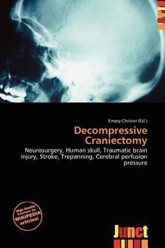 decompressive craniectomy buy decompressive craniectomy by emory