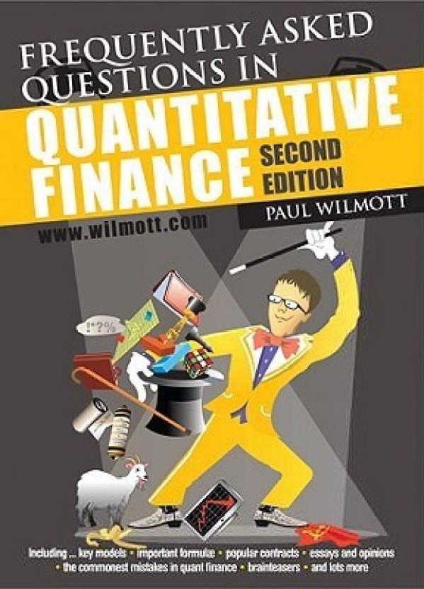 Frequently Asked Questions In Quantitative Finance: 2nd  Edition