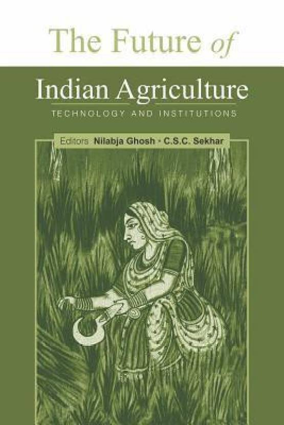The Future of Indian Agriculture: Technology and Institutions: Buy
