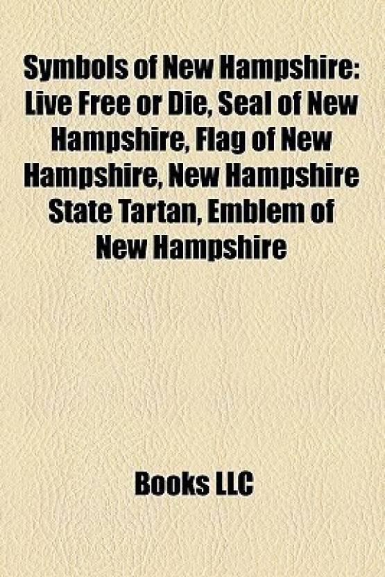 Symbols Of New Hampshire Live Free Or Die Seal Of New Hampshire