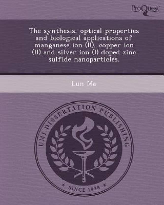 The Synthesis, Optical Properties and Biological