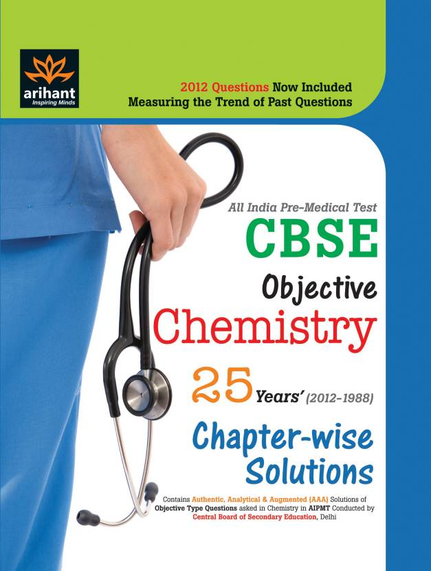 All India Pre-Medical Tests CBSE Objective Chemistry: 25 Years' Chapter Wise Solutions by Expert Compilations-English-Arihant-Paperback