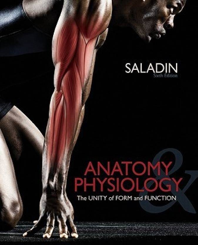 Anatomy & Physiology: The Unity of Form and Function [With Workbook ...