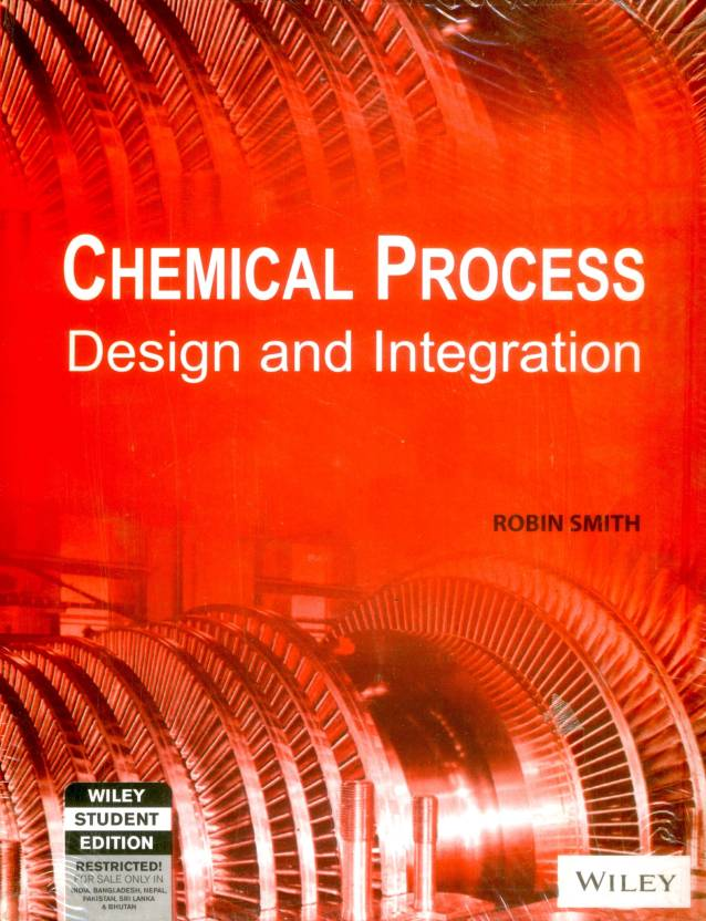 Chemical Process: Design And Integration 8 Edition 8th Edition: Buy
