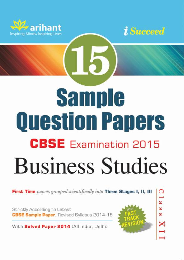 Cbse business studies examination 2015 class 12 15 sample cbse business studies examination 2015 class 12 15 sample question papers malvernweather Choice Image