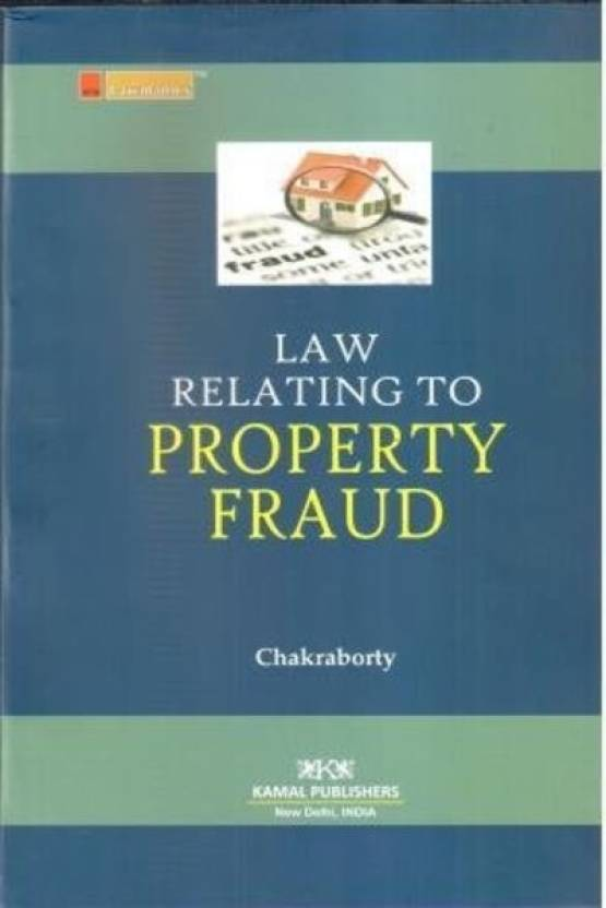 Law Relating to Property FraudLaw Relating to Property Fraud