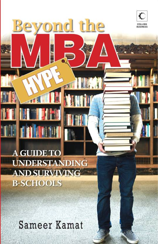 BEYOND THE MBA HYPE