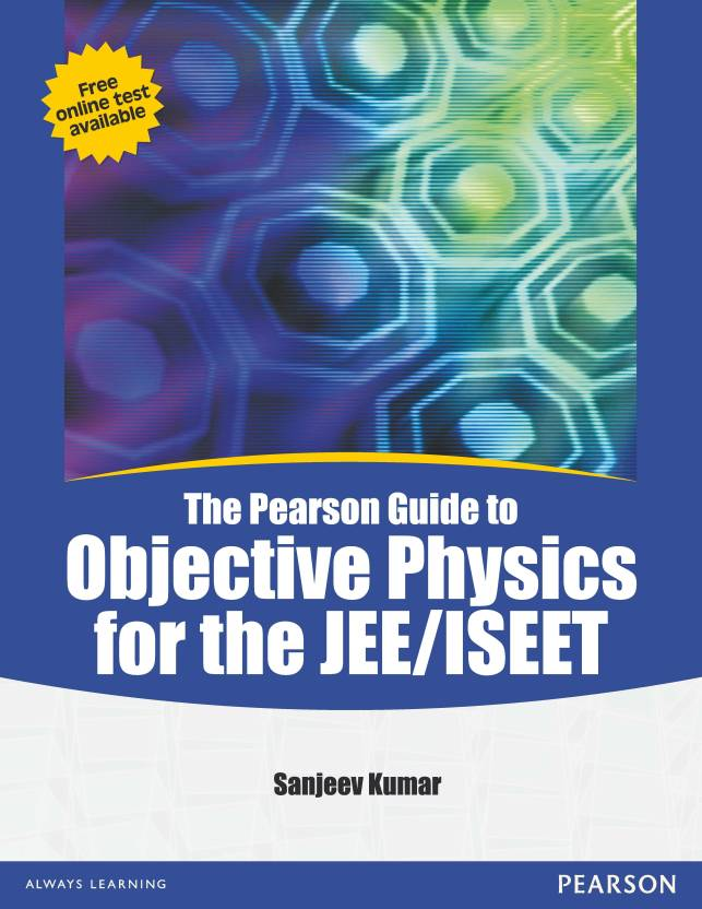 The Pearson Guide to Objective Physics for the JEE/ISEET 1st Edition