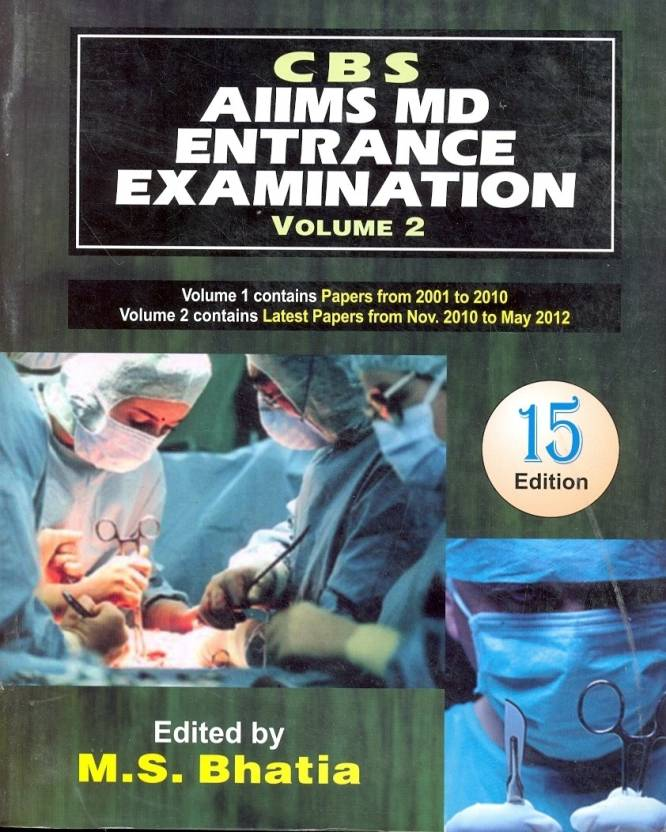 CBS AIIMS MD Entrance Examination (Volume - 2) 15th Edition