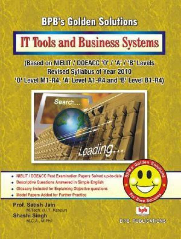 BPB's Golden Solutions: IT Tools and Business Systems PB