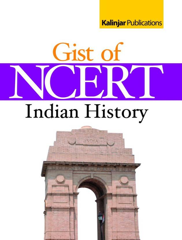 F16 The Gist of NCERT Indian History