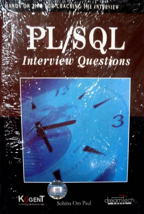 Pl/Sql Interview Questions, 2011 Ed