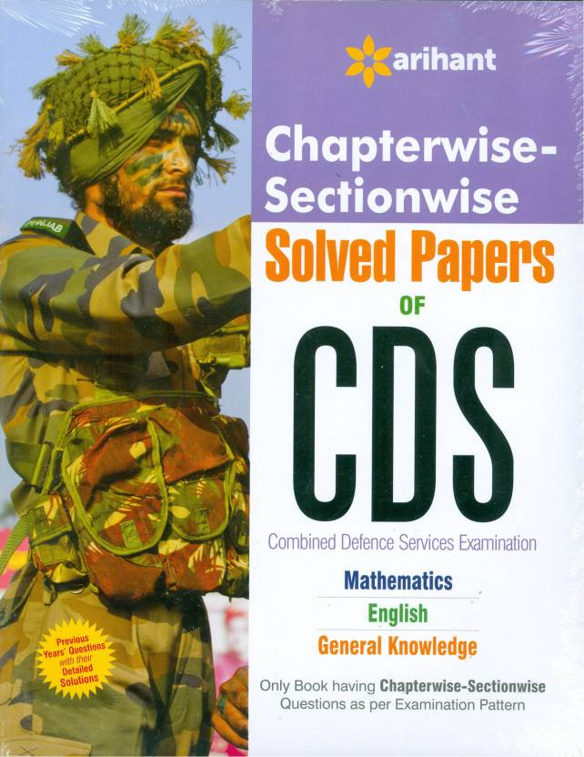 Chapterwise-Sectionwise Solved Paper of CDS Mathematics| English |General Ability