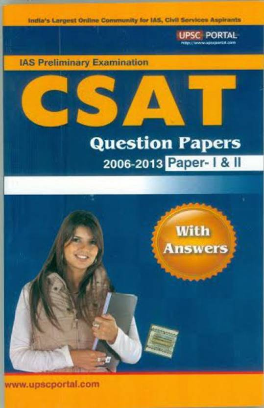 B07IAS PRE: GENERAL STUDIES & CSAT QUESTION PAPERS WITH ANSWERS (20062013) 3rd  Edition